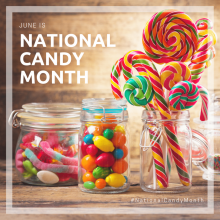 June Is #NationalCandyMonth!