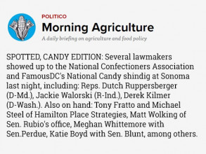 Politico Pro Morning Agriculture Covered Our National Candy Month Event.